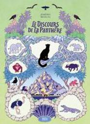 Le discours de la panthère / Jérémie Moreau   Moreau, Jérémie (1987-....). Auteur