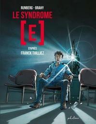 Le syndrome [E] | Runberg, Sylvain - Auteur du texte
