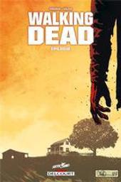 Walking dead. 33, Épilogue / scénario, Robert Kirkman | Kirkman, Robert (1978-....). Auteur