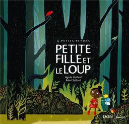 Petite fille et le loup / une histoire contée par Agnès Hollard  | Hollard, Agnès. Auteur