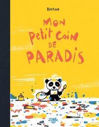 Mon petit coin de paradis / Barroux | Barroux (1965-....). Auteur