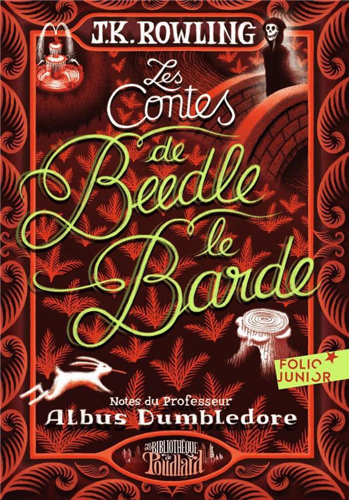 Les contes de Beedle le Barde / J.K. Rowling |