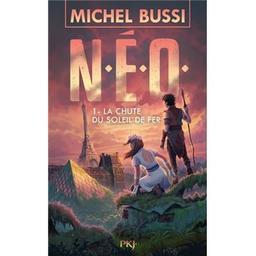 N.E.O.. 1, La chute du soleil de fer / Michel Bussi | Bussi, Michel (1965-....). Auteur