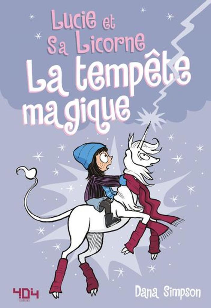 Lucie et sa licorne. 6, La tempête magique / Dana Simpson |