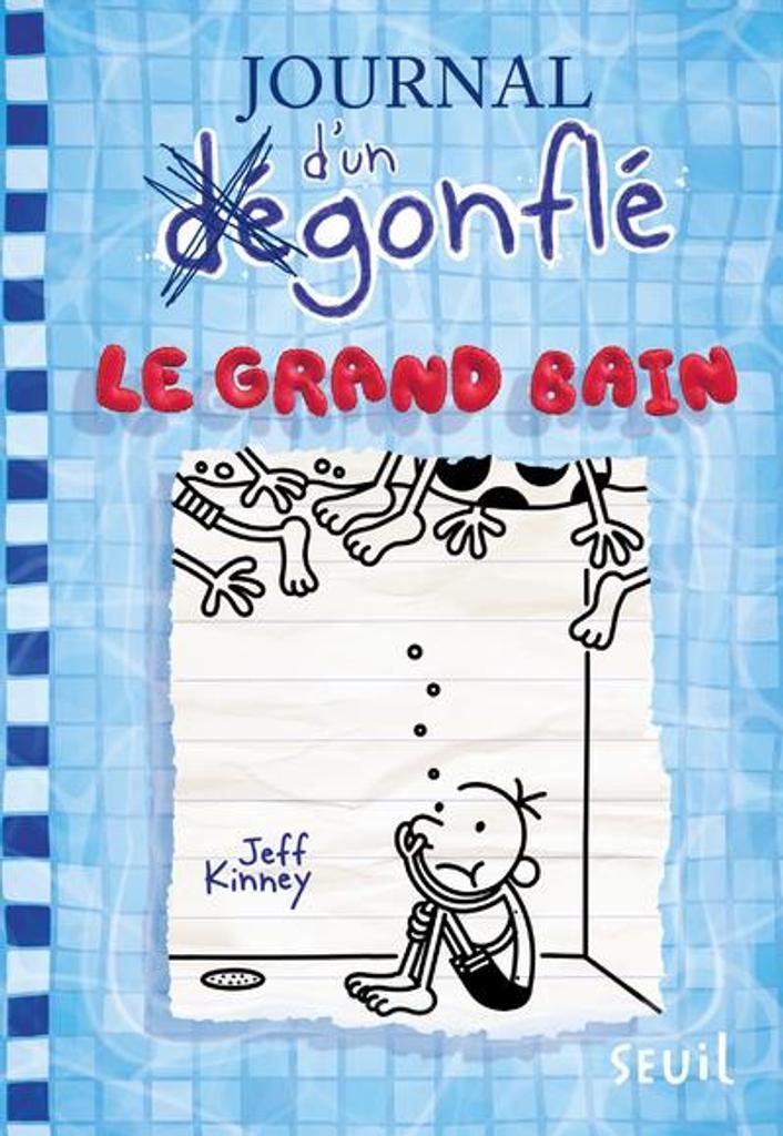 Journal d'un dégonflé. 15, Le grand bain / Jeff Kinney |