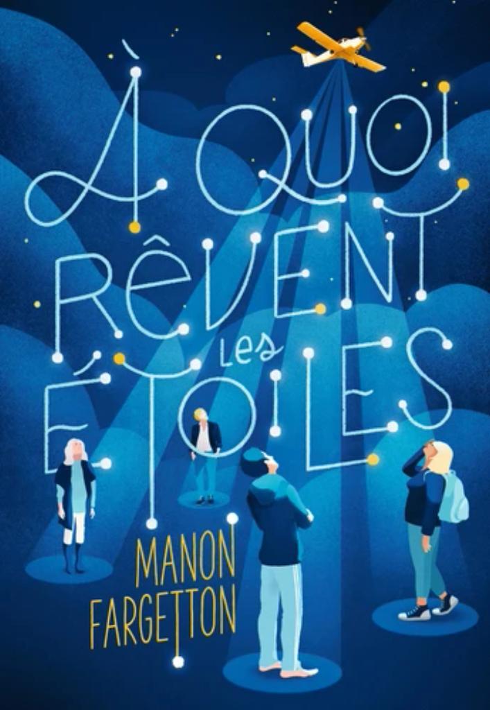 A quoi rêvent mes étoiles / Manon Fargetton |