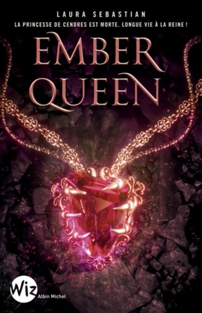 ASH Princess. 3, Ember Queen / Laura Sebastian |