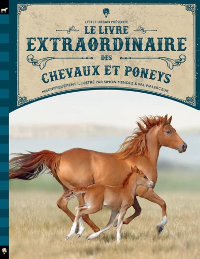 Le livre extraordinaire des chevaux et poneys / Tom Jackson et Diana Ferguson |