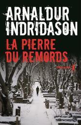 La pierre du remord / Arnaldur Indridason | Indridason, Arnaldur. Auteur