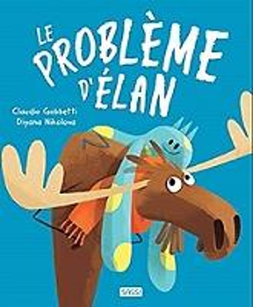Le problème d'Elan / Diyana Nikolova |