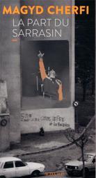 La part du Sarrasin : récit / Magyd Cherfi   Cherfi, Magyd (1962-....). Auteur