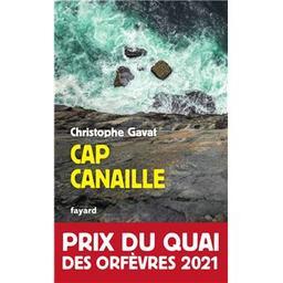 Cap canaille / Christophe Gavat   Gavat, Christophe. Illustrateur