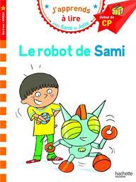 Le robot de Sami / Isabelle Albertin | Albertin, Isabelle. Auteur