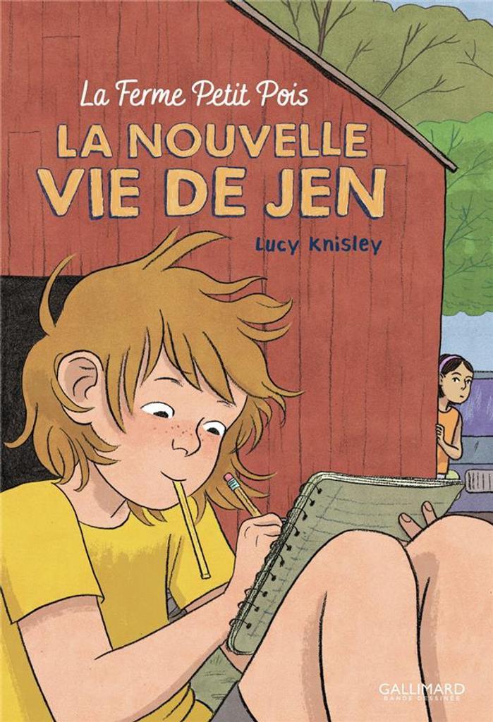 La nouvelle vie de Jen : La ferme petit pois / Lucy Knisley | Knisley, Lucy. Illustrateur