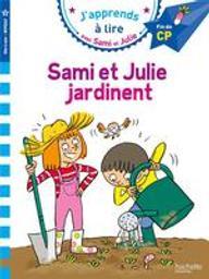 Sami et Julie jardinent | Bonté, Thérèse
