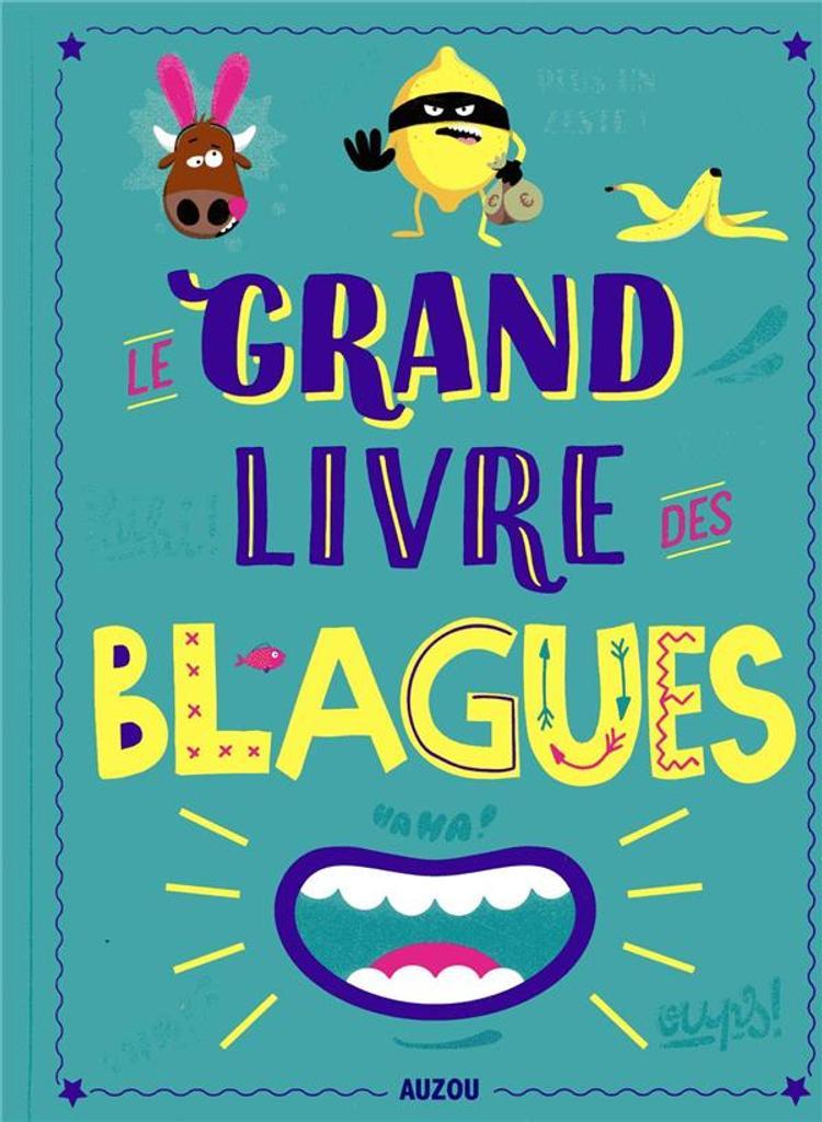 Le grand livre des blagues / Pascal Naud |