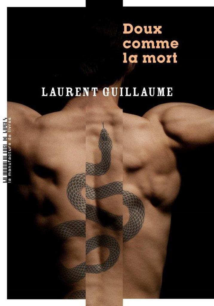 Doux comme la mort / Laurent Guillaume |
