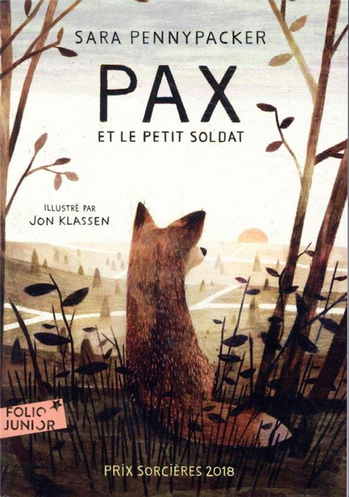 Pax et le petit soldat / Sara Pennypacker |