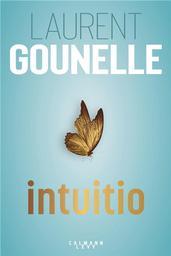 Intuitio / Laurent Gounelle   Gounelle, Laurent (1966-....). Auteur