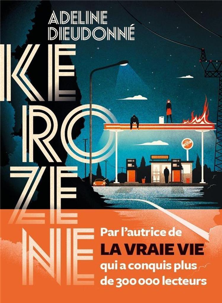 Kérozène / Adeline Dieudonné | Dieudonné, Adeline ( 1982-). Auteur