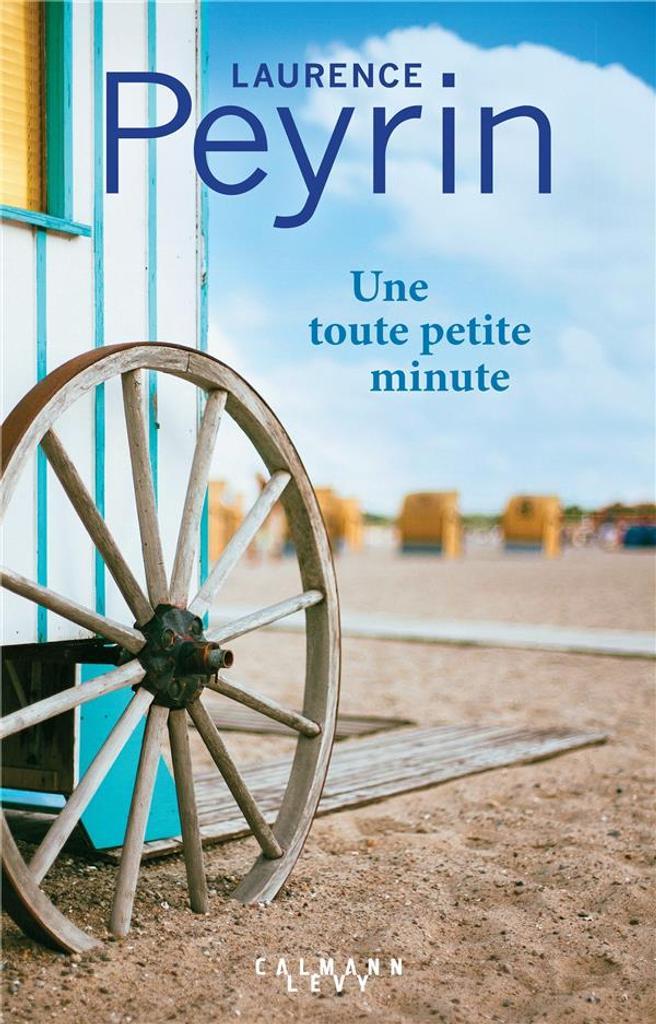 Une toute petite minute / Laurence Peyrin  