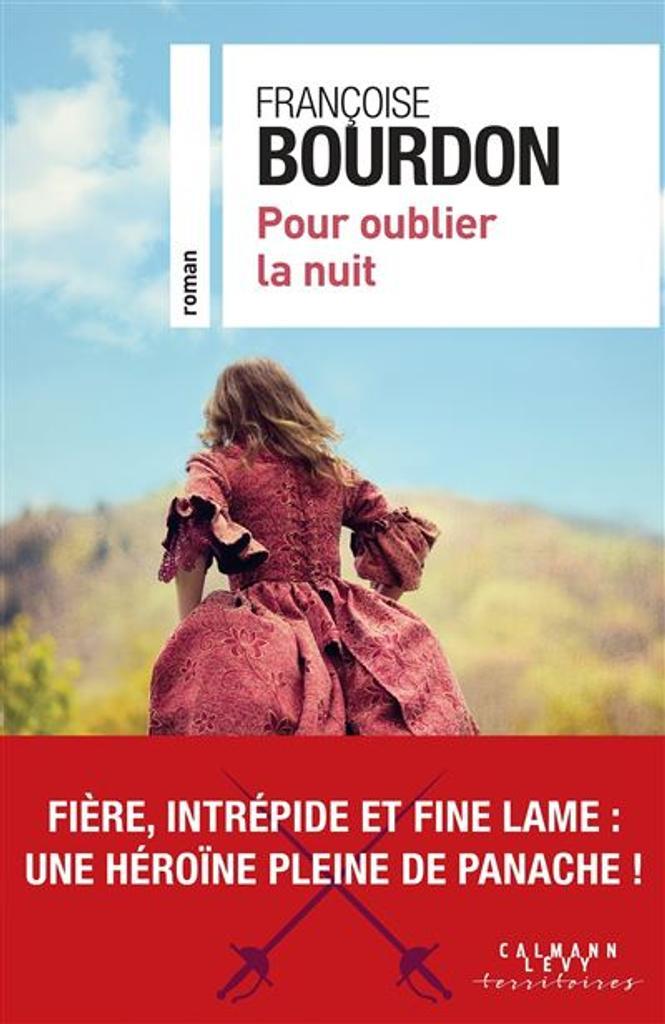 Pour oublier la nuit / Françoise Bourdon |