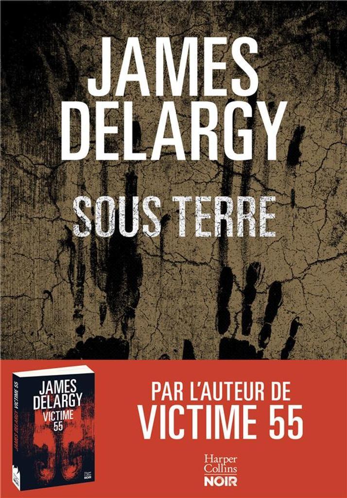 Sous terre / James Delargy |