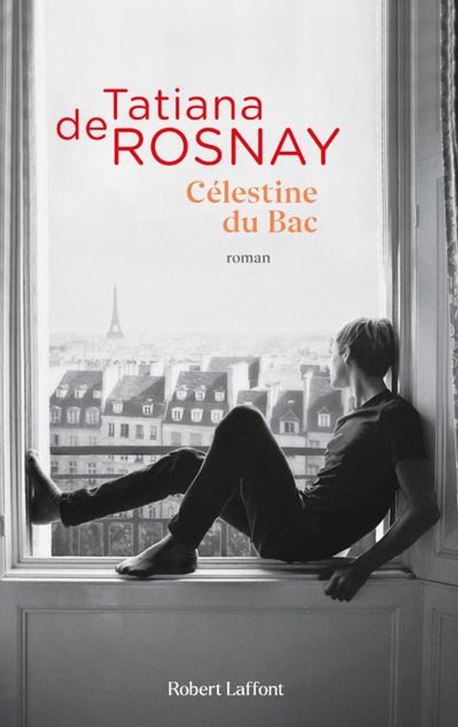 Célestine du Bac / Tatiana de Rosnay  