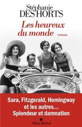 Les Heureux du monde / Stéphanie Des Horts   des Horts, Stéphanie - Auteur du texte. Auteur