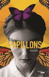 Les papillons / Barcella   Barcella. Auteur
