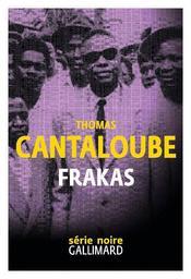 Frakas / Thomas Cantaloube   Cantaloube, Thomas. Auteur