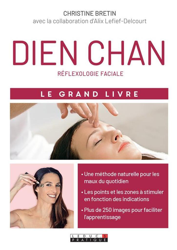 Dien chan : réflexologie faciale / Christine Bretin |