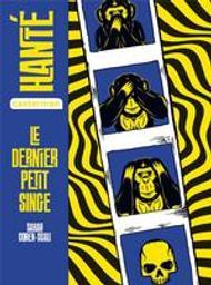 Le dernier petit singe / Sarah Cohen-Scali | Cohen-Scali, Sarah (1958-....). Auteur
