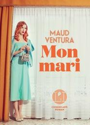 Mon mari / Maud Ventura   Ventura, Maud. Auteur