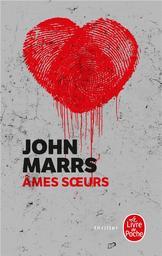 Âmes soeurs / John Marrs | Marrs, John. Auteur